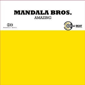 MANDALA BROS - Amazing