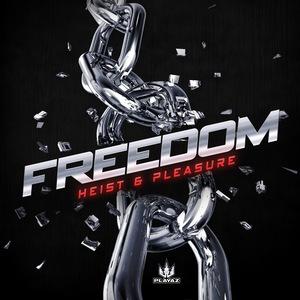 HEIST/PLEASURE - Freedom EP