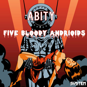 ABITY - Five Bloody Androids EP