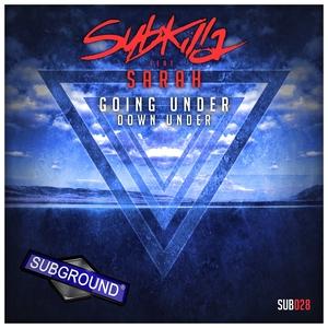 SUBKILLA - Going Under