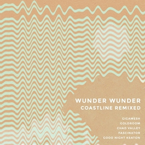 WUNDER WUNDER - Coastline Remixed