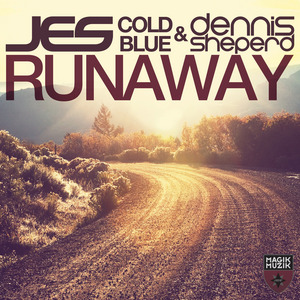 JES/COLD BLUE/DENNIS SHEPERD - Runaway