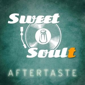 SWEET SOULT - Aftertaste