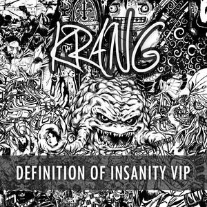 KRANG - Definition Of Insanity VIP