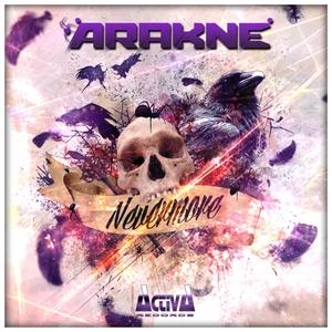 ARAKNE - Never More