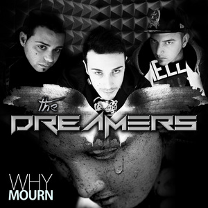 DREAMERS, The - Why Mourn