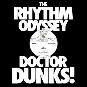 RHYTHM ODYSSEY, The/DR DUNKS - Safron