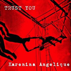 ANGELIQUE, Karenina - Trust You (EP)