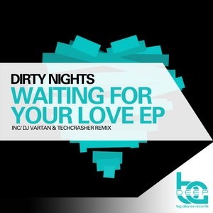 DIRTY NIGHTS - Waiting For Your Love EP