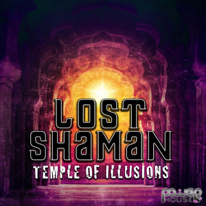 LOST SHAMAN - Temple Of Illusions