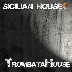 SICILIAN HOUSE - Trombata House