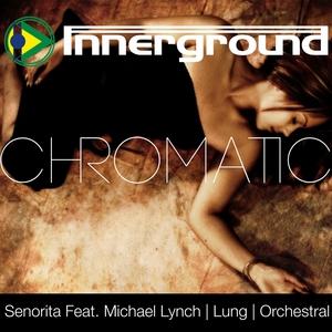 CHROMATIC - Senorita