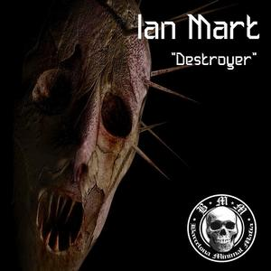 MART, Ian - Destroyer