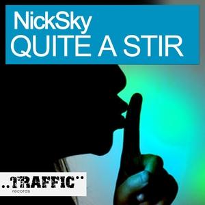 NICKSKY - Quite A Stir