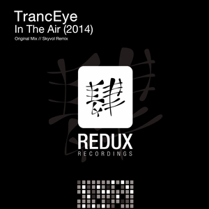 TRANCEYE - In The Air: 2014 (remixes)