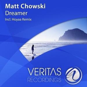 CHOWSKI, Matt - Dreamer
