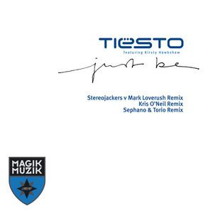 TIESTO feat KIRSTY HAWKSHAW - Just Be