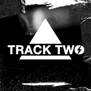 TWOLOUD - Track Two