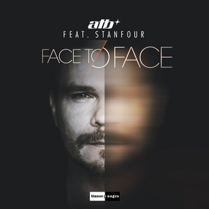 ATB feat STANFOUR - Face To Face
