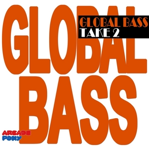 KINGMAN FIRE/FREDFROMFRANCE/FLOYD - Global Bass Take 2