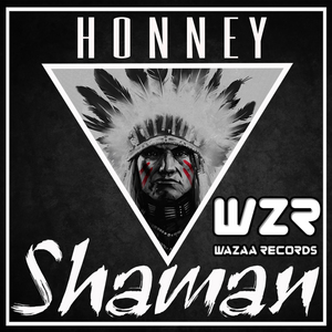 HONNEY - Shaman