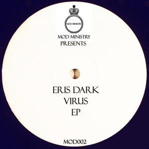 DARK, Eris - Virus EP