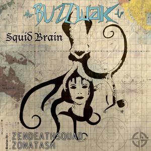 BUZZWAK - Squid Brain