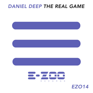 DEEP, Daniel - The Real Game