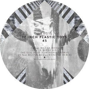 12 INCH PLASTIC TOYS feat MILENA MEDU - 45
