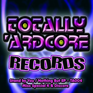 MISS SPECIAL K/DISCORE - Stand By You EP