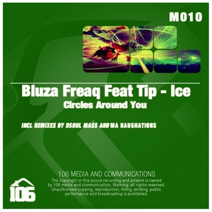 BLUZA FREAQ feat TIP ICE - Circles Around You