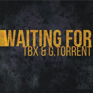 TBX/G TORRENT - Waiting For