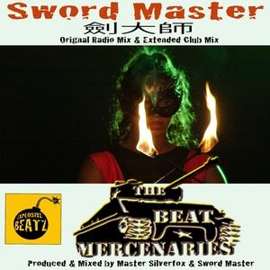 BEAT MERCENARIES, The - Sword Master