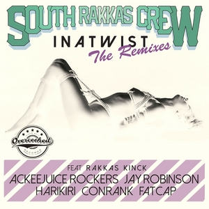 SOUTH RAKKAS CREW - Inatwist - The Remixes