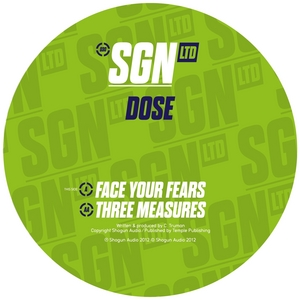 DOSE - Face Your Fears / Three Measures