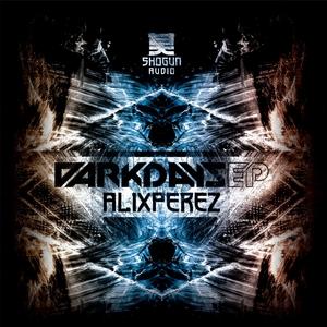 PEREZ, Alix - Dark Days EP