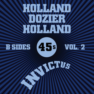 VARIOUS - Invictus B-Sides Vol 2 (The Holland Dozier Holland 45s)