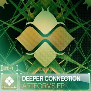 DEEPER CONNECTION - Artforms EP
