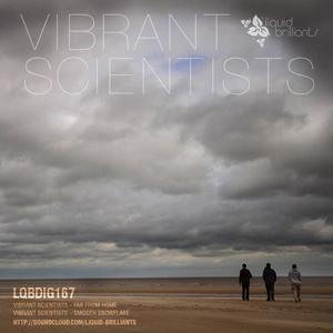 VIBRANT SCIENTISTS - Far From Home