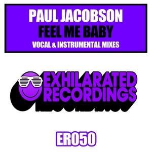 JACOBSON, Paul - Feel Me Baby