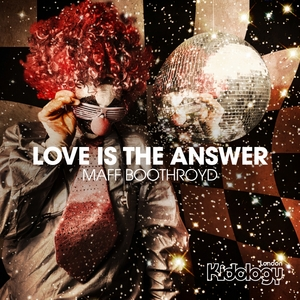 BOOTHROYD, Maff - Love Is The Answer