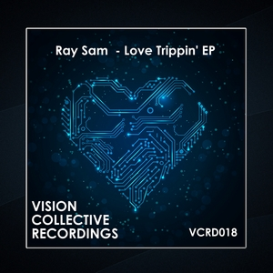 SAM, Ray - Love Trippin' EP