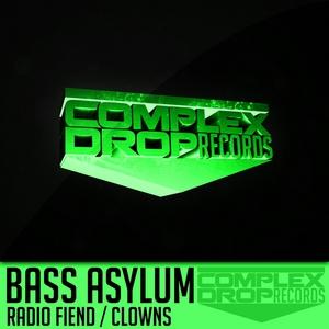 BASS ASYLUM - Radio Fiend