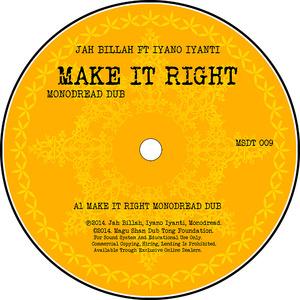 JAH BILLAH feat IYANO IYANTI - Make It Right (Monodread Dub)