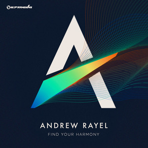 RAYEL, Andrew - Find Your Harmony