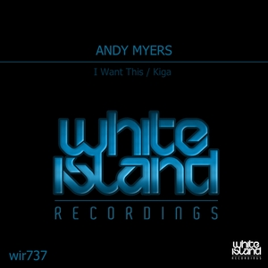 MYERS, Andy - I Want This