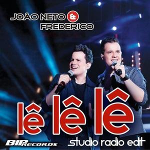 NETO, Joao & FREDERICO - Le Le Le (Studio Radio Edit)