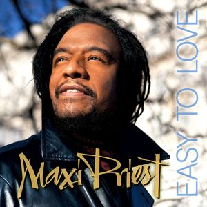 MAXI PRIEST - Easy To Love