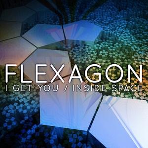 FLEXAGON - I Get You