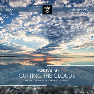 FOUND, Mark - Cutting The Clouds